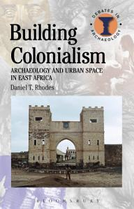 Building Colonialism Book