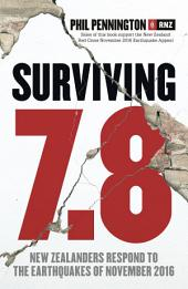 Surviving 7.8: New Zealanders Respond to the Earthquakes of November 2016