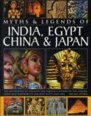 Legends & Myths of India, Egypt China & Japan