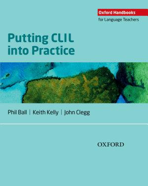 Oxford Handbooks for Language Teachers  Putting CLIL into Practice PDF
