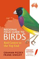 Regional Field Guide to Birds  Red Centre to the Top End PDF