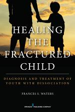 Healing the Fractured Child