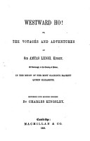 Westward ho  Or  The voyages and adventures of sir Amyas Leigh PDF