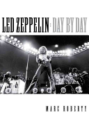 Download Led Zeppelin Day by Day Book