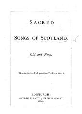 Sacred Songs of Scotland, old and new