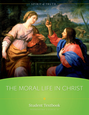 A Moral Life In Christ Textbook