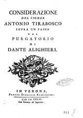 Considerazione del signor Antonio Tirabosco sopra un passo del Purgatorio di Dante Alighieri