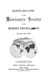 Annual Report of the Missionary Society of the Methodist Episcopal Church: Volume 70