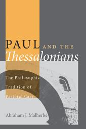 Paul and the Thessalonians: The Philosophic Tradition of Pastoral Care