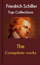 The Works of Frederick Schiller: Top Classic of German