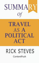 Summary of Travel as a Political Act - Rick Steves
