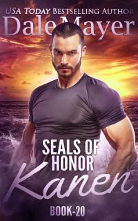 SEALs of Honor  Kanen Book