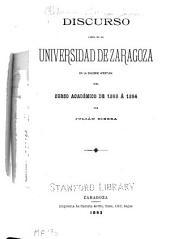 Discurso leído en la Universidad de Zaragoza en la solemne apertura del curso académico de 1893 á 1894