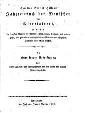 Jahrzeitbuch der Deutschen des mittelalters: In einer freyen uebersetzung, mit vielen zusätzen dargestellt