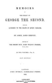 Memoirs of the Reign of George the Second, from His Accession to the Death of Queen Caroline: Volume 2