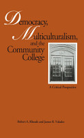 Democracy  Multiculturalism  and the Community College PDF