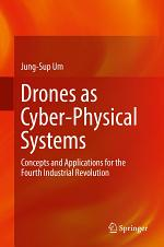 Drones as Cyber-Physical Systems