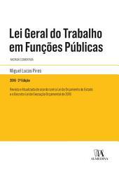 Lei Geral do Trabalho em Funções Públicas - 2o Edição