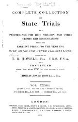 A Complete Collection Of State Trials And Proceedings For High Treason And Other Crimes And Misdemeanors From The Earliest Period To The Year 1783 Book PDF