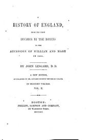 A History of England: From the First Invasion by the Romans to the Accession of William and Mary in 1688, Volume 2