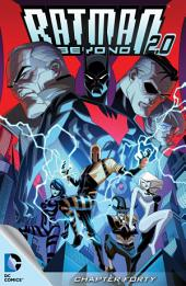 Batman Beyond 2.0 (2013-) #40