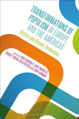 Transformations of Populism in Europe and the Americas PDF