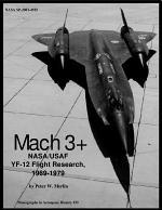 Mach 3+ NASA USAF YF-12 flight research 1969-1979