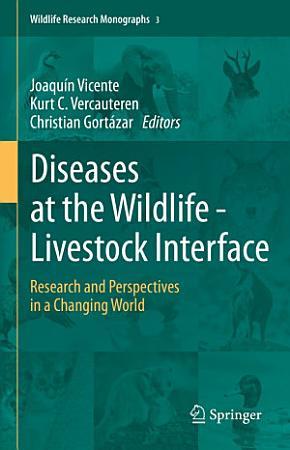 Diseases at the Wildlife     Livestock Interface PDF