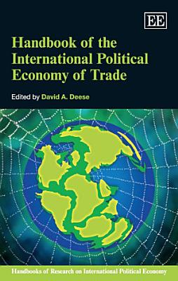 Handbook of the International Political Economy of Trade PDF
