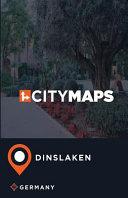 City Maps Dinslaken Germany