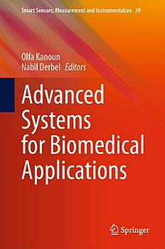 Advanced Systems for Biomedical Applications PDF