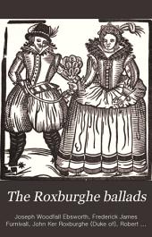 The Roxburghe Ballads: Volume 7, Part 1
