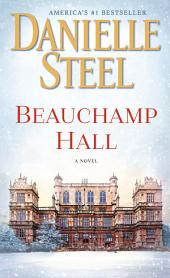 Beauchamp Hall – A Novel