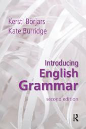 Introducing English Grammar: Edition 2