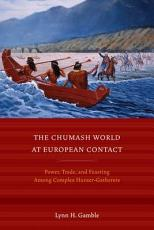 The Chumash World at European Contact