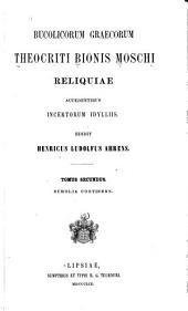Bucolicorum Graecorum Theocriti Bionis, Moschi reliquae: accedentibus incertorum idylliis, Volume 2