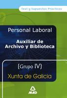 Auxiliares de Archivo Y Bibliotecas Grupo Iv de la Xunta de Galicia Test Y Supuestos Practicos e book  PDF