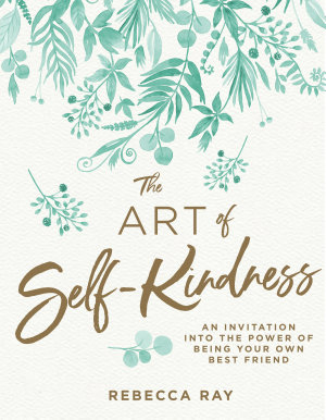 The Art of Self kindness