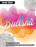 BULLSHIT  an Adult Coloring Book