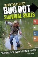 Build the Perfect Bug Out Survival Skills PDF