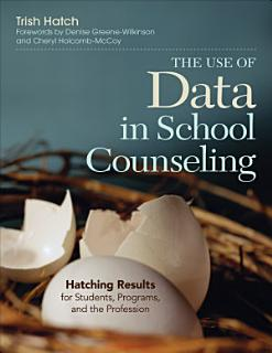 The Use of Data in School Counseling Book
