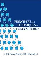 Principles and Techniques in Combinatorics PDF