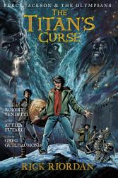 Percy Jackson and the Olympians  The Titan s Curse  The Graphic Novel PDF