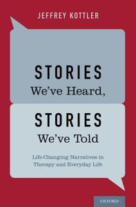Stories We ve Heard  Stories We ve Told PDF