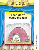 Then Down Came the Rain