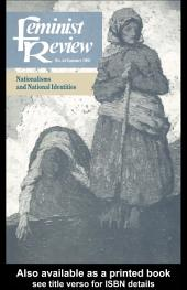 Feminist Review: Issue 44: Nationalisms and National Identities