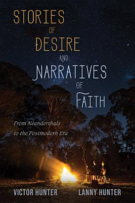 Stories of Desire and Narratives of Faith PDF