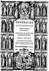 Coronica general de la orden de San Benito: Volumen 5