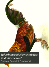 Inheritance of Characteristics in Domestic Fowl: Issue 121