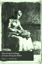 The art and etchings of Jean-François Millet